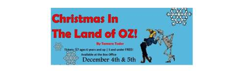 """Christmas in the Land of Oz!"" - Friday Performances"