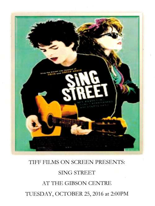 "TIFF Films On Screen presents ""Sing Street"""