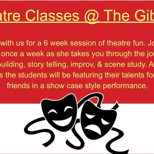 Theatre Classes @ The Gibson Spring 2015