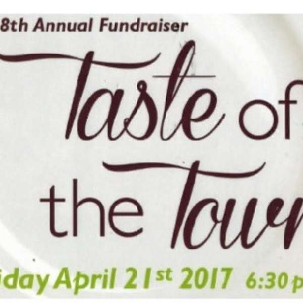8th Annual Taste of the Town - April 21st 2017