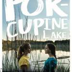 "TIFF Films on Screen presents ""Porcupine Lake"""