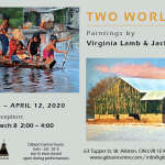 """TWO WORLDS"" Paintings by Virginia Lamb & Jack Killin"