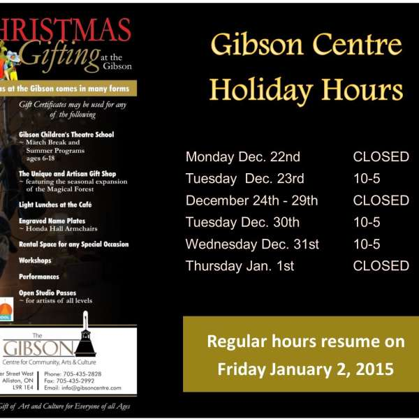 Gibson Centre Holiday Hours 2014