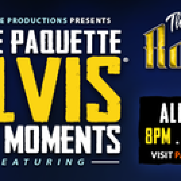 Elvis - The Moments March 7th, 2015