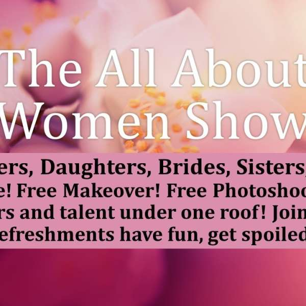 The All About Women Show! Sunday May 1st