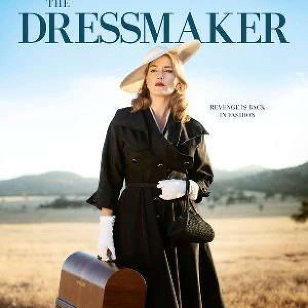The Dressmaker, Sept. 25th