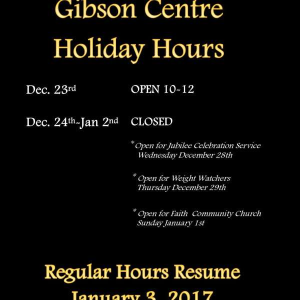 Holiday Hours at the Gibson 2016