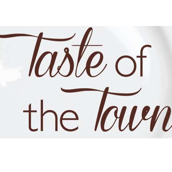9th Annual Fundraiser - Taste of the Town 2018