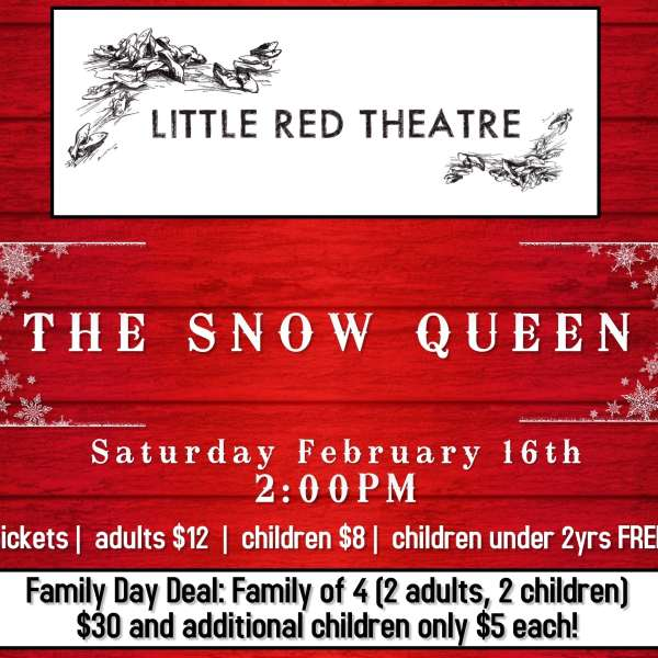 "The Little Red Theatre presents ""Snow Queen"""