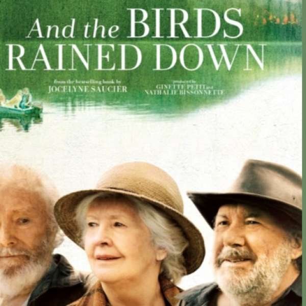 "TIFF Films on Screen, ""And the Birds Rained Down"""